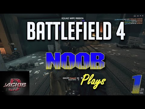 BACK ON THE BATTLEFIELD!! | Battlefield 4 Noob Plays | Series 2 - Part 1 |