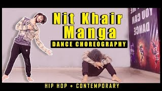 Nit Khair Manga Lyrical Contemporary Dance |  Vicky Patel Choreography