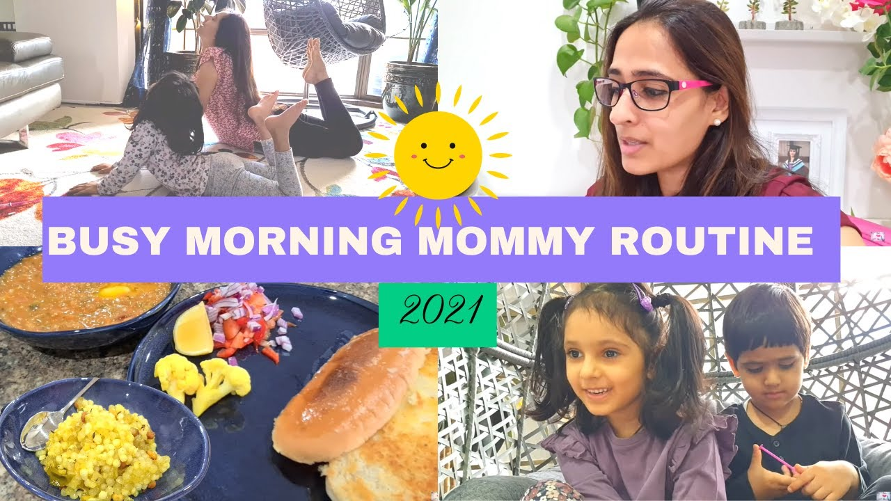 Indian Mom Busy / Productive Morning Routine with 2 Kids (2021) | Breakfast, Lunch & Kids Routine