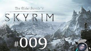 Skyrim #009 - Обчистил карманы ярла Вайтрана