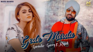 Gede Marda | Gurinder Garry | Rupali | Shawn  | Mavee Records | Latest Punjabi Song 2020