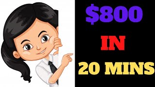 Earn $800 with 20 Minutes Work Daily (Totally Free) | Make Money Online