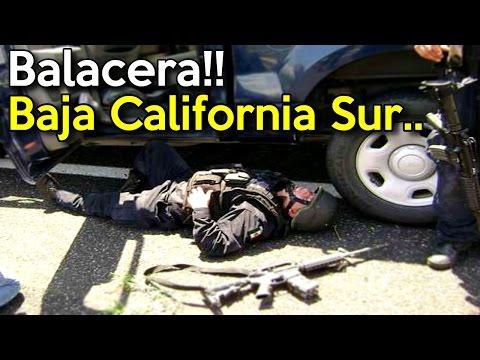Graban Fuerte Balacera entre Sicarios y Policia Estatal en Baja California, Sur