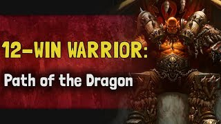 Hearthstone Arena | 12-Win Warrior: Path of the Dragon (Rastakhan #11)