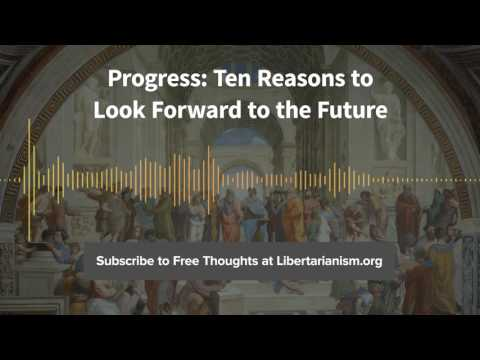Episode 163: Progress: Ten Reasons to Look Forward to the Future (with Johan Norberg)