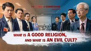 Christian Movie Clip (3) - What Is a Good Religion, and What Is an Evil Cult?