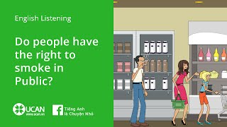 Learn English Listening - Lesson 13. Do People Have the Right to Smoke in Public
