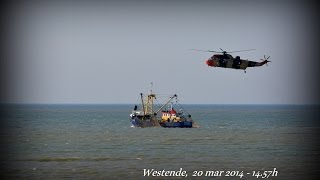 20 MAR 2014 BELGIAN COAST WESTENDE WESTLAND SEA KING WINCH VISSERSBOOT VIDEO NIKON D5200 HD1080