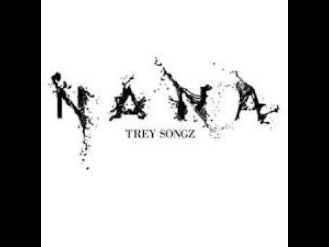 NANA lyrics Trey Songz
