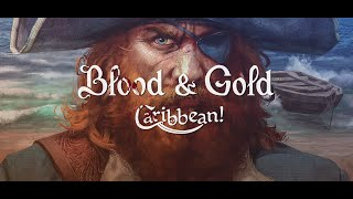 Blood & Gold: Caribbean! Trailer