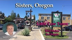 Sisters Oregon, best small town.  Funny Video!