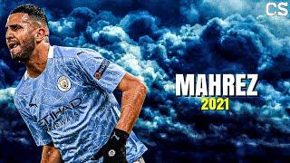Riyad Mahrez ● Amazing Skills & Goals ► 2020/2021 ❯ HD