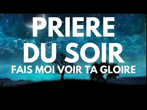 PRIÈRE CHOC ET PUISSANTE DU SOIR !! SEIGNEUR FAIS MOI VOIR TA GLOIRE BY PAST BIENVENU M.