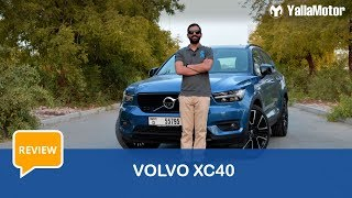 Volvo XC40 Review | YallaMotor