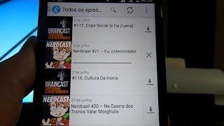 Podcasts no Android: como ouvir, assinar e organizar - TUTORIAL