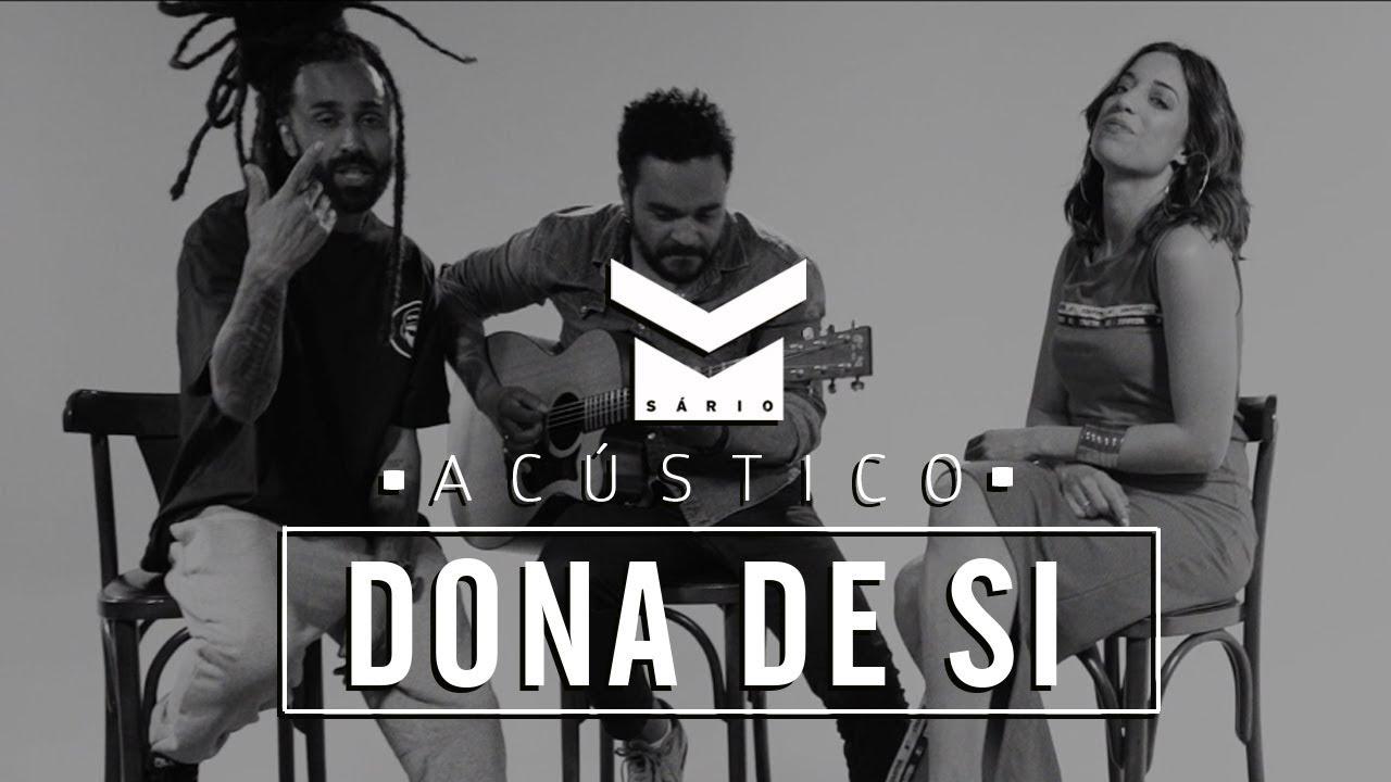 Msário - DONA DE SI feat Heloá Holanda e Léo Caranga (Acústica)