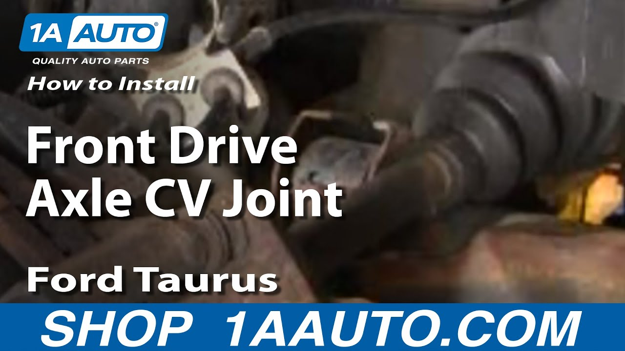 hight resolution of how to install replace front drive axle cv joint ford taurus 96 07 1aauto com youtube