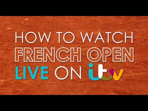 How To Watch French Open Live On ITV