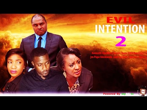 Evil Intentions 2 - Nigerian Nollywood Movie