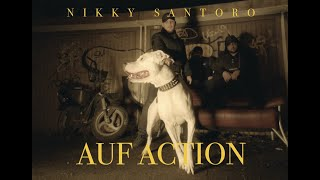 Watch Nikky Santoro Auf Action video