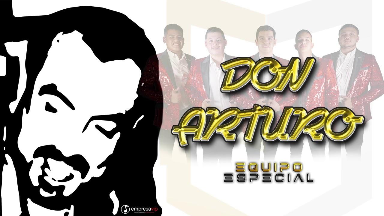 DON ARTURO - EQUIPO ESPECIAL (EN VIVO 2019)