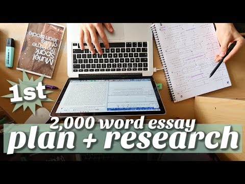 PLAN and RESEARCH a 2,000 word essay with me at university (how to write first-class essays)