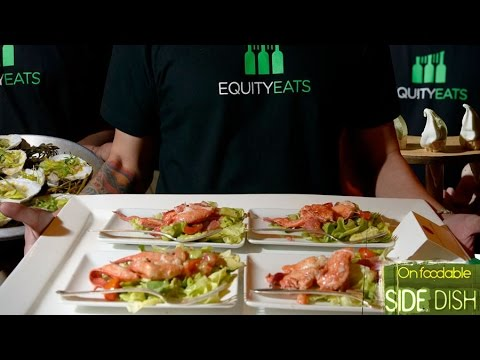 On Foodable Side Dish: Tech Startup Equity Eats Helps to Launch Restaurant Concepts