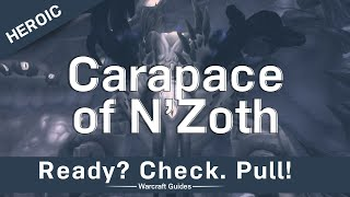 Carapace of Nzoth - Heroic/Normal - Strategy Guide - Ny'alotha, the Waking City