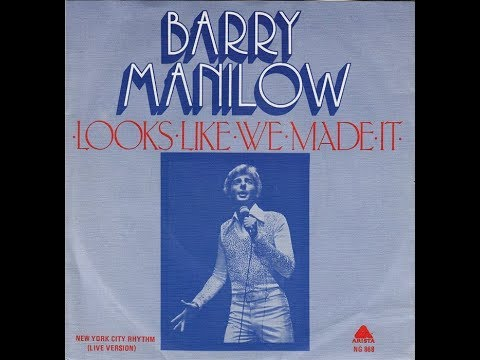 Barry Manilow - Looks Like We Made It (1977) HQ - YouTube