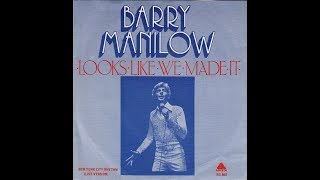 Barry Manilow - Looks Like We Made It (1977) HQ