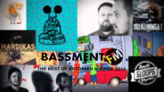 Best of estonian hip hop 2014 - bassment fm