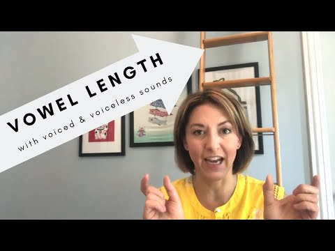 Vowel Length with Voiced and Voiceless Sounds