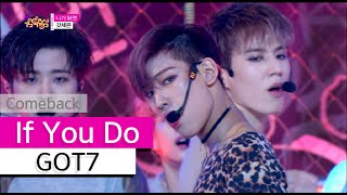 Gambar cover [Comeback Stage] GOT7 - If You Do, 갓세븐 - 니가 하면, Show Music core 20151003