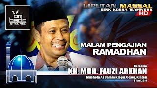 (Full) Ceramah KH. FAUZI ARKHAN 2018
