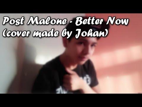Better Now - Post Malone / (Cover) Johan Merida