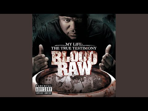 blood raw it feels good album version explicit explicit