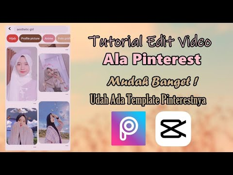 Tutorial Edit Video Ala Pinterest Yang Lagi Viral Di Tiktok