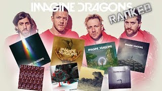 EVERY IMAGINE DRAGONS SONG RANKED (My Opinion)