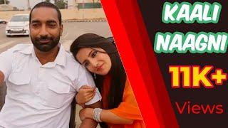 KAALI NAAGNI - Vinay Raghuvanshi (Latest Punjabi Song 2016 )