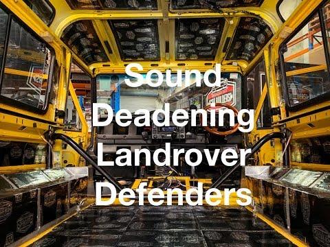 How can I quieten a Landrover Defender? Sound Deadening
