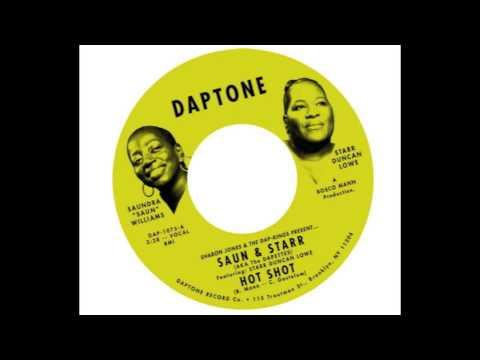 "Saun & Starr - ""Hot Shot"" (featuring The Dap-Kings)"