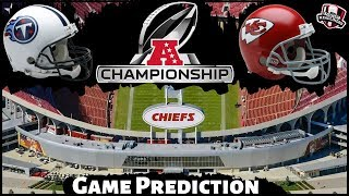 NFL Playoff Predictions - AFC Championship Titans vs. Chiefs Playoffs Preview