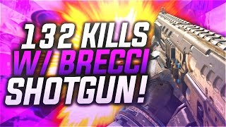 live 132 kills w 205 brecci shotgun overpowered 205 brecci shotgun class setup on black ops 3