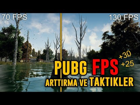 PUBG DE FPS ARTTIRMA VE TAKTİKLER