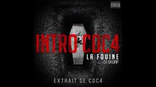 La Fouine - Intro CDC4 [Son officiel 2014]