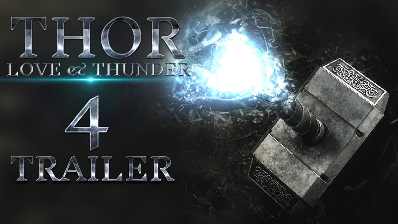 Download Thor 4 love and thunder Official Trailer : new movie 2021 hollywood Concept