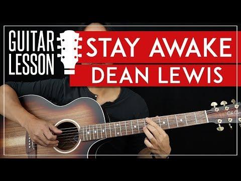 Stay Awake Guitar Tutorial - Dean Lewis Guitar Lesson 🎸  Fingerpicking + TAB 
