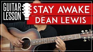 Stay Awake Guitar Tutorial - Dean Lewis Guitar Lesson 🎸 |Fingerpicking + TAB|