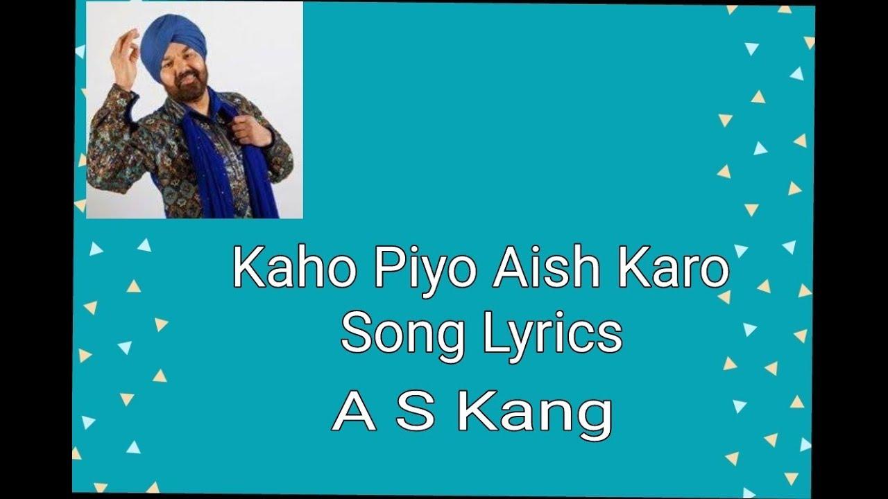 Khao piyo aish karo mitro desicomments. Com.