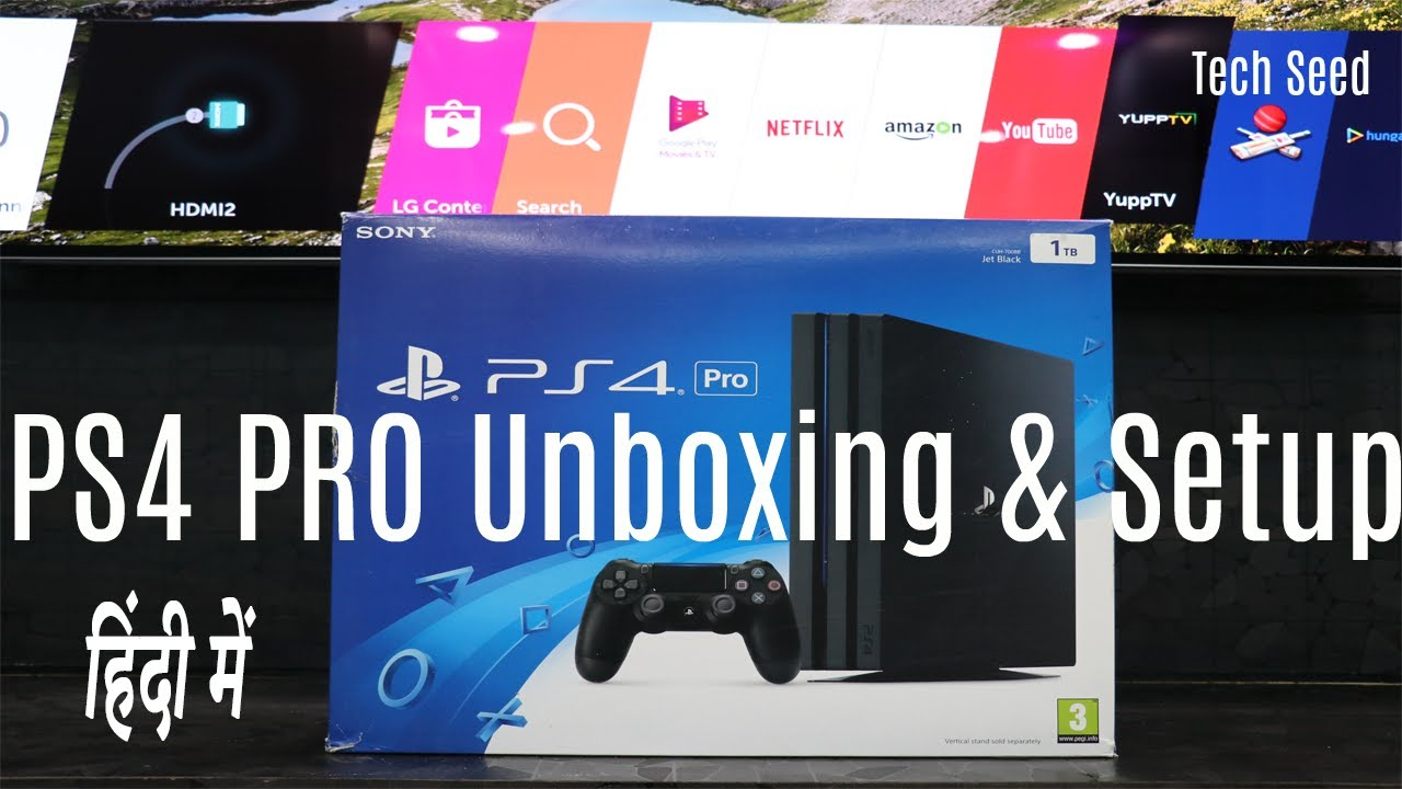 Sony PS4 Pro Unboxing and Setup - INDIA in Hindi | 4k Gaming Review
